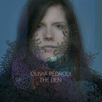 """Olivia Pedroli """"The Den"""" (2010) / Neo-classical, Cello, Female Vocal"""