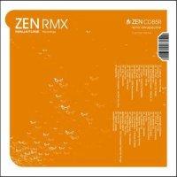 ZEN RMX - A Retrospective Of Ninja Tune Remixes (2004) / various artists, remixes, ninja tune
