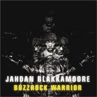 """Jahdan Blakkamoore - """"Buzzrock Warrior"""" (2009) / dub, dubstep, grime, dancehall"""