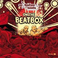 "Mr. Konfuze & Lunatic ""On The BeatBox"" (2010) / old-school, big-beat, funky-breaks, hip-hop"