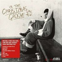 VA In The Christmas Groove (2009) / blues, soul, funk