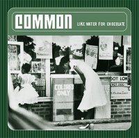 Common - Like Water For Chocolate (2000) WAVE / hip-hop, rap, acid jazz
