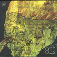 Out Of Focus - Wake Up! (1970), Out Of Focus (1971) / psychedelic rock, fusion Jazz