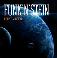 Funk'N'Stein (2010) Funky Mission / soul, funk (Soul Unsigned Records)