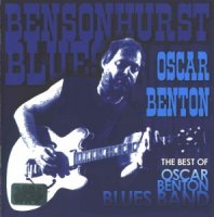 The Best Of Oscar Benton Blues Band 1972 / эстрада, Blues