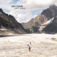 Melodium - Petit Jama (2011) / idm, folktronic