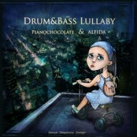 PianoChocolate & Alfida - Drum & Bass Lullaby(Oriental Lounge) 2010  Ambient, Chillout, Intelligent Drum'n'Bass