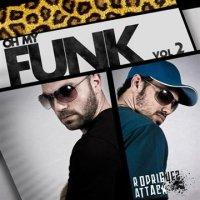 "Rodriguez Attack ""Oh My Funk"" Vol 2 (2010) / funk"