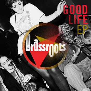 http://www.xorosho.com/uploads/posts/2011-02/1296822059_brassroots-good-life-ep-2010.jpg
