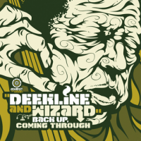 Deekline & Wizard - Back Up Coming Through (2009) breakbeat, old school