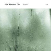"Julia Hülsmann Trio ""Imprint"" (2011) / jazz, ECM"