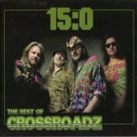 Crossroadz - 15:0 / The Best Of Crossroadz (2005) blues