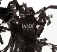IAMX - Volatile Times (2011) / Electro, Alternative, Synthpop