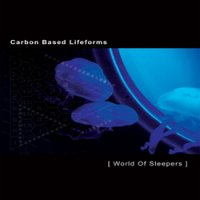 Carbon Based Lifeforms - World of sleepers (2006) / Ambient, IDM