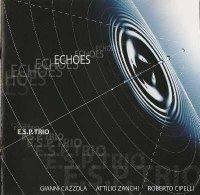 E.S.P. Trio - Echoes (2003) / Jazz