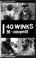 40 Winks - I Manifest with M.anifest (2007) / Hip-Hop