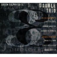 Double Trio - Green Dolphy Suite (1995) / Modern Creative, Chamber Jazz, Avant-Garde Jazz