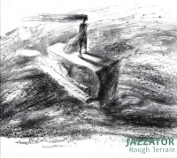 Jazzator - Rough Terrain (2010) / Avant-Prog, Vocal Jazz, Other