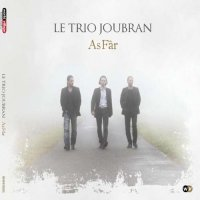 "Le Trio Joubran ""As Fâr"" (2011) /world music, arabic, ethnic"