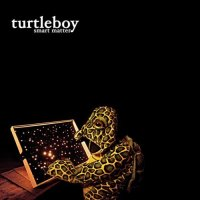 "Turtleboy ""Smart Matter"" (2011) / jazz, avantgarde, rock"
