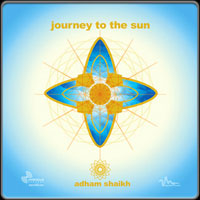 Adham Shaikh - Journey to the Sun (1995) / Electronic, Downtempo, Ambient