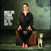 "Madeleine Peyroux ""Standing On The Rooftop"" (2011) / jazz-blues-folk-country"