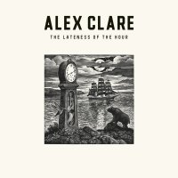 Alex Clare - The Lateness Of The Hour (2011) / singer-songwriter, dubsteppin' neosoul, hair-raisin' bassline
