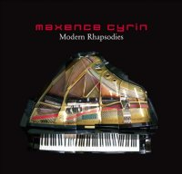 Maxence Cyrin - Modern Rhapsodies (2005), Novö Piano (2009)/Piano, Classical Solo Instrumental, Neo-Classical, Modern