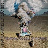 "Omar A. Rodriguez-Lopez - ""The Apocalypse Inside of an Orange"" (2007) / experimental, progressive rock, psychodelic, jazz influence"