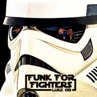 Luke Ob - Funk For Fighters (2010) / funk, disco