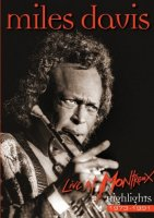 Miles Davis - Live at Montreux: Highlights (1973-1991) / DVD Rip