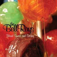 The BellRays - Hard Sweet And Sticky (2008) / Garage Rock, Punk, Rock'n'Roll