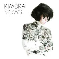 Kimbra - Vows (2011)/Singer-Songwriter,Soul,Pop,Electronica
