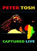 Peter Tosh - Captured Live (2002) reggae, live