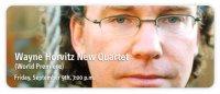 Wayne Horvitz New Quartet - Le Poisson Rouge, New York City 09.09.2011 / Avante-Garde, Free Jazz, Electronics, Modern Creative