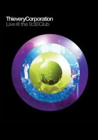 Thievery Corporation - Live At The 9:30 Club, Washington (2011) / ESL, Live