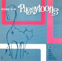 Pussyfoot Presents: Pussytoons (2000) / big beat, leftfield