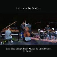 Farmers by Nature - Jazz Bleu Indigo, Paris, Musée du Quai Branly 25.06.2011 / Avant-Garde, Free Jazz