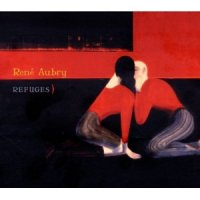 "René Aubry ""Refuges"" (2011) / fusion, ambient, world-music"