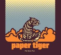 Paper Tiger - Me Have Fun (2011) / downtempo, hip-hop