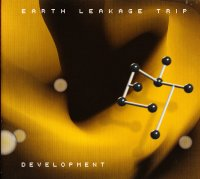 Earth Leakage Trip - Development (Sanford Lobue Prod.) (2006)/Future Jazz, Downtempo, Electronic, Funk, Soul, Jazz, Soul-Jazz, Drum n Bass, Jazz-Funk