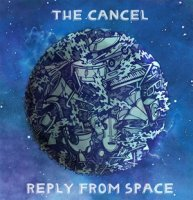 The Cancel - Reply from space (2011) / Abstract hip-hop, Jazzy hip hop, Instrumental hip-hop, Jazz
