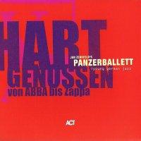 Panzerballett - Panzerballett (2006) & Hart Genossen Von Abba Bis Zappa (2009) / jazz, fusion, progressive metal