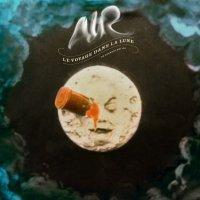 """Air """"Le Voyage Dans La Lune"""" (2012) / electronic"""