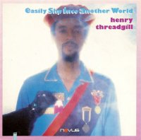 "Henry Threadgill ""Easily Slip Into Another World"" (1988) / Contemporary Jazz"