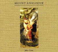 """John Zorn """"Mount Analogue"""" (2012) / jazz, early music"""