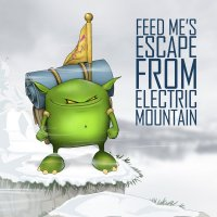 "Feed Me ""Escape From Electric Mountain"" EP (2012) / Dubstep, Techno"