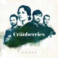 "The Cranberries ""Roses"" (2012) / alternative, pop, rock"