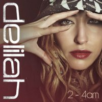 Delilah | Go EP (2011), 2-4AM Mixtape (2012) / singer-songwriter, neo soul, bass'n'blues, synthpop