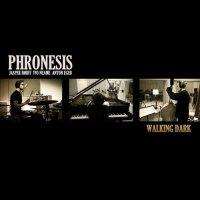 "Phronesis ""Walking Dark"" (2012) / jazz"